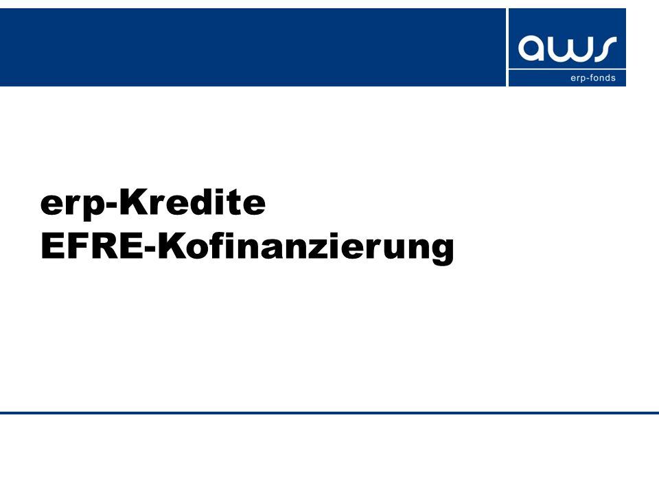 erp-Kredite EFRE-Kofinanzierung