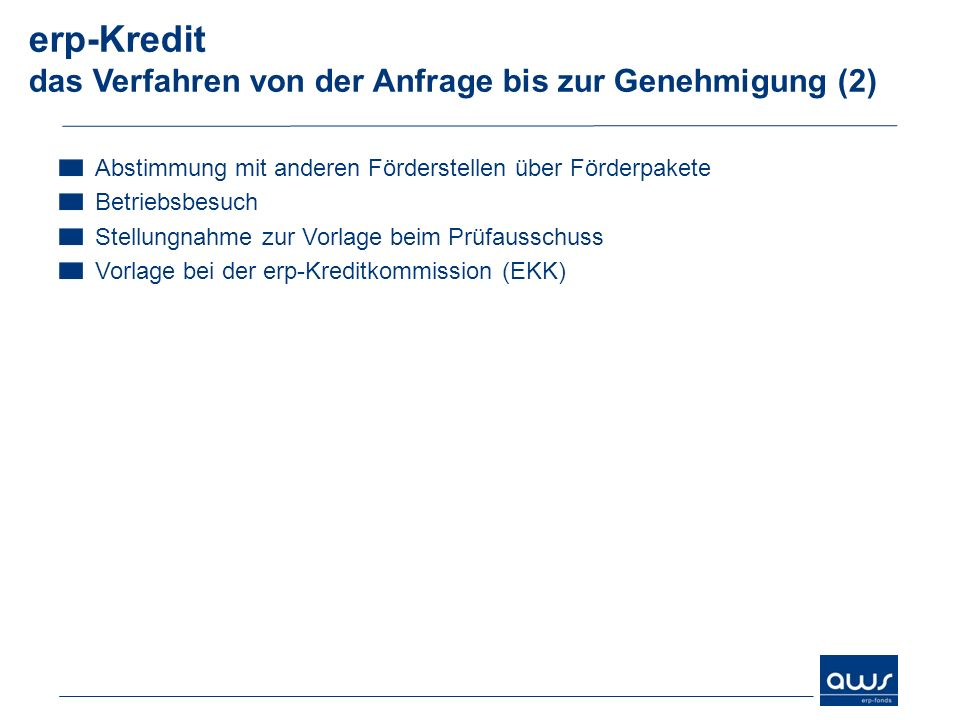 erp-Kredit das Verfahren von der Anfrage bis zur Genehmigung (2)