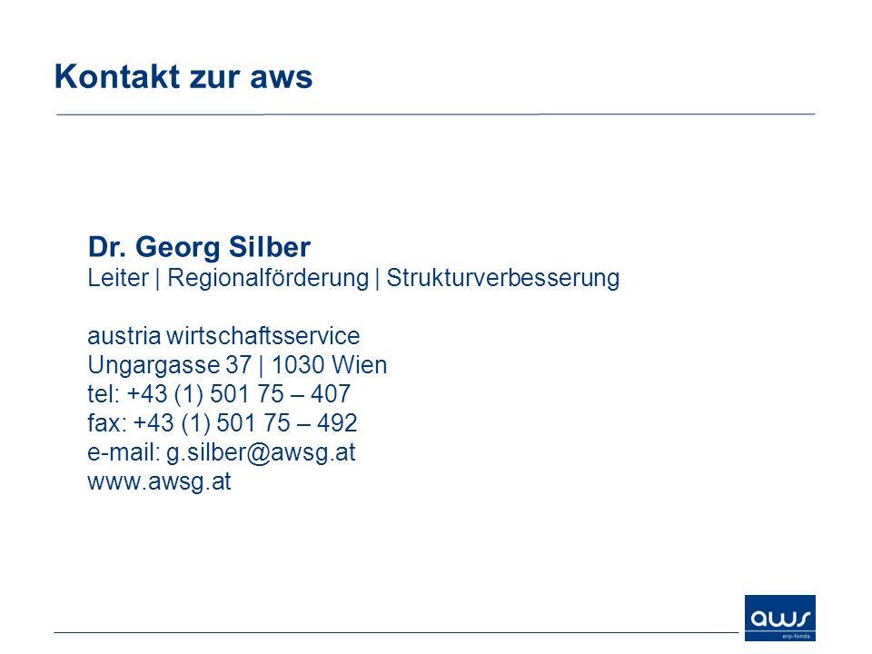 Kontakt zur awsDr. Georg Silber Leiter | Regionalförderung | Strukturverbesserung austria wirtschaftsservice.
