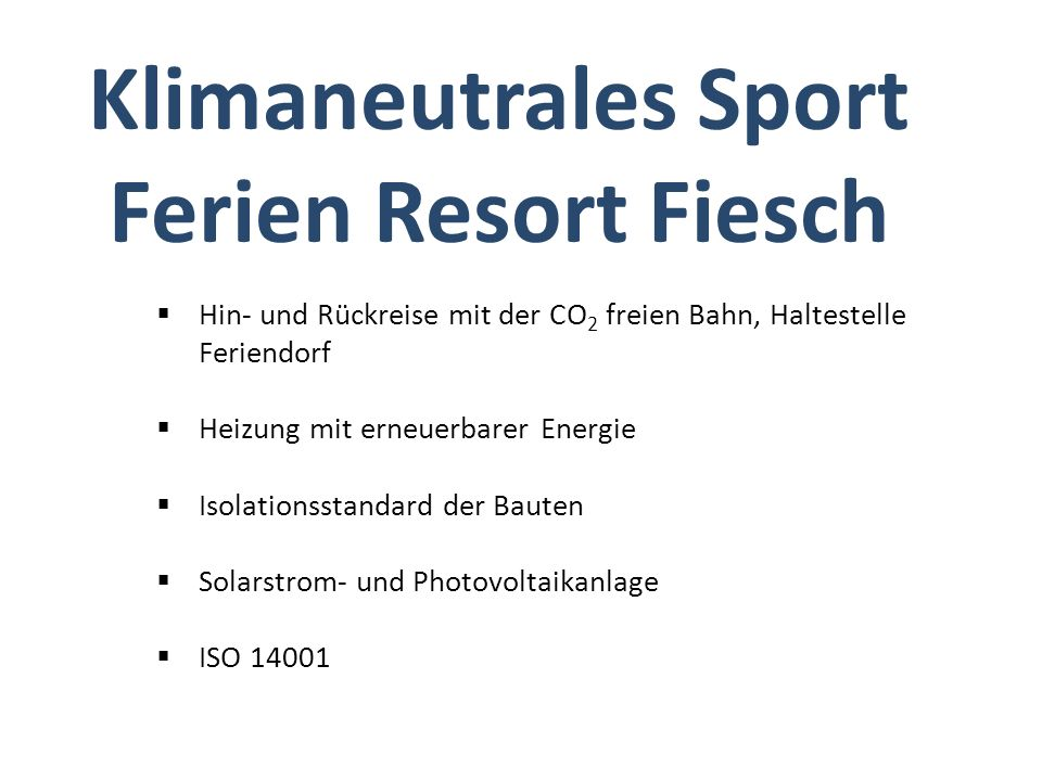 Klimaneutrales Sport Ferien Resort Fiesch