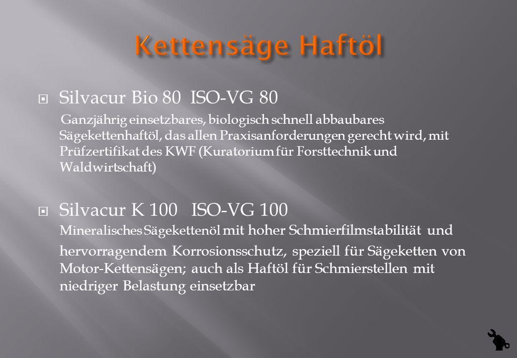 Kettensäge Haftöl Silvacur Bio 80 ISO-VG 80