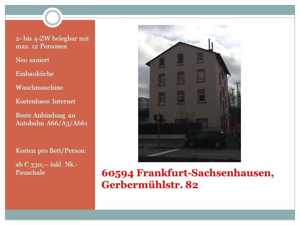60594 Frankfurt-Sachsenhausen, Gerbermühlstr. 82