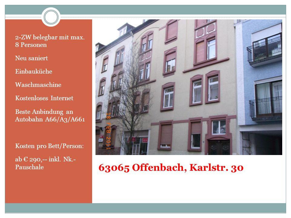 63065 Offenbach, Karlstr. 30 2-ZW belegbar mit max. 8 Personen
