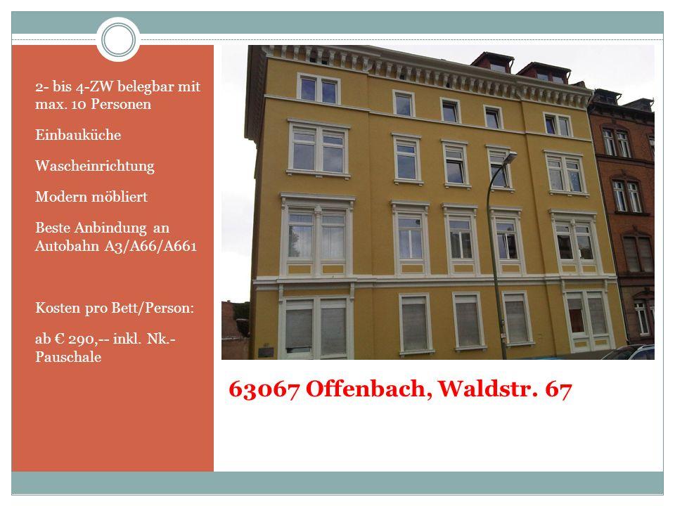 63067 Offenbach, Waldstr. 67 2- bis 4-ZW belegbar mit max. 10 Personen
