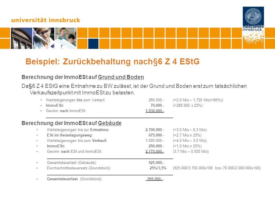 Beispiel: Zurückbehaltung nach§6 Z 4 EStG
