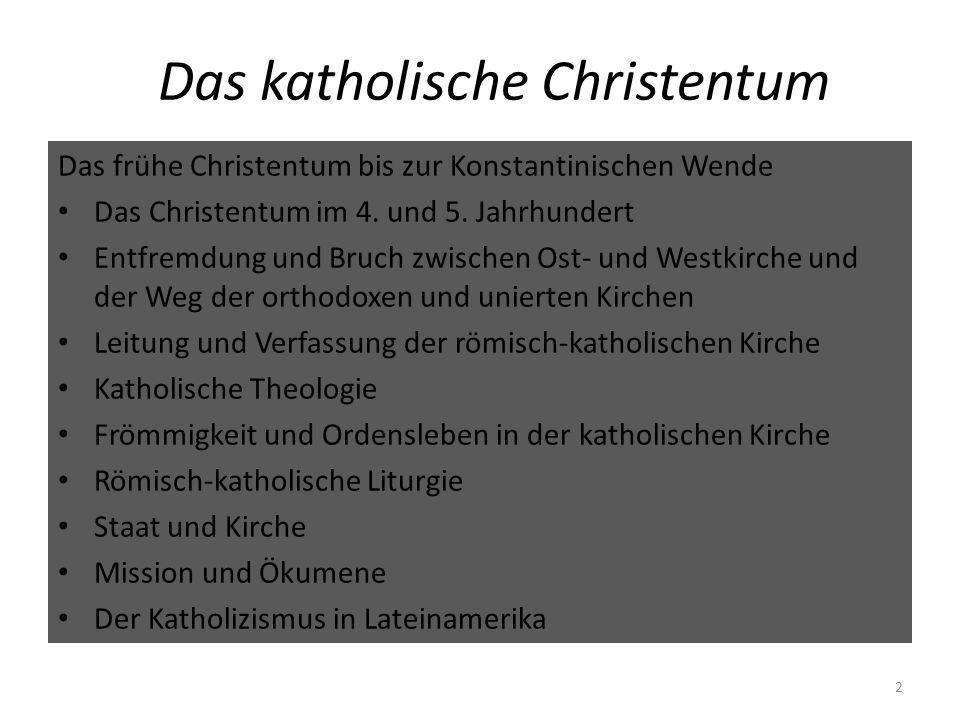 Das katholische Christentum