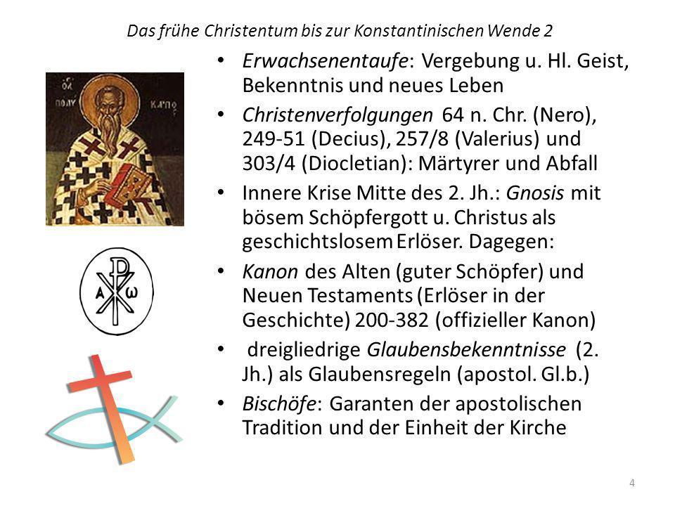 Das frühe Christentum bis zur Konstantinischen Wende 2