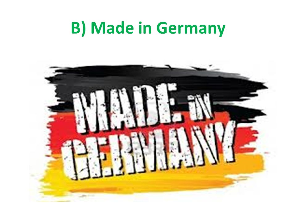 B) Made in Germany