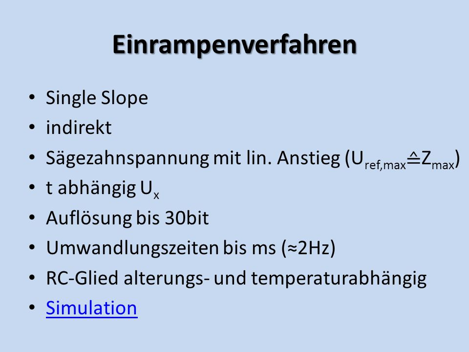 Einrampenverfahren Single Slope indirekt