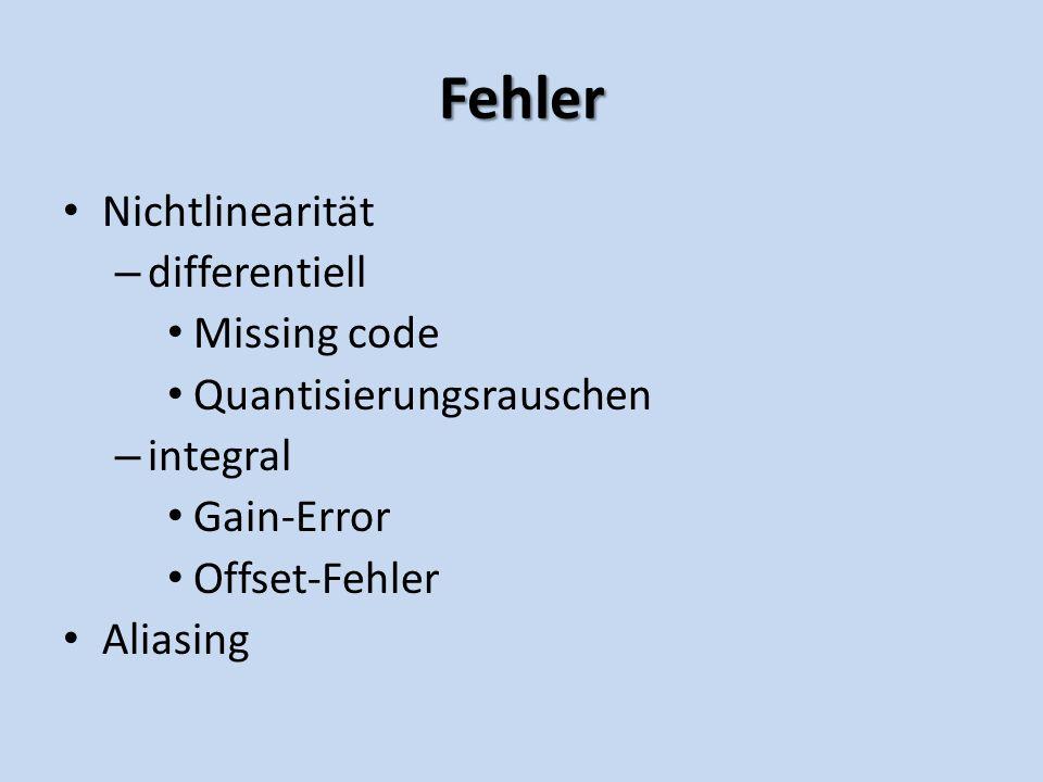 Fehler Nichtlinearität differentiell Missing code