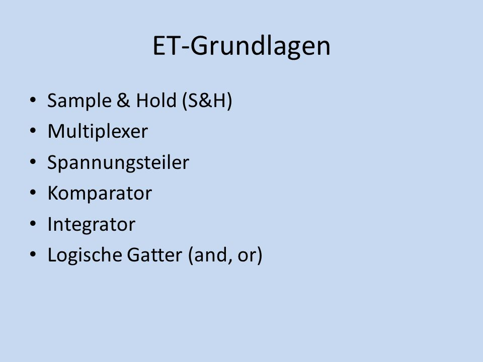 ET-Grundlagen Sample & Hold (S&H) Multiplexer Spannungsteiler