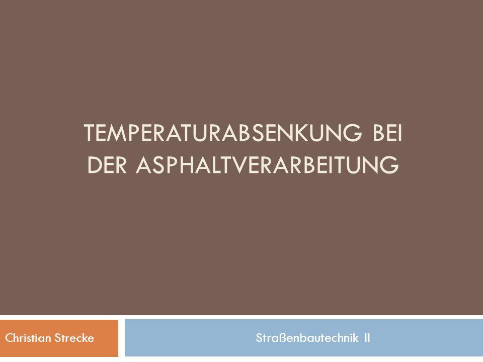 Temperaturabsenkung bei der Asphaltverarbeitung