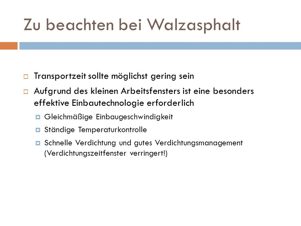 Zu beachten bei Walzasphalt