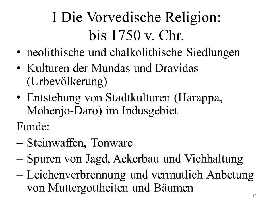 I Die Vorvedische Religion: bis 1750 v. Chr.