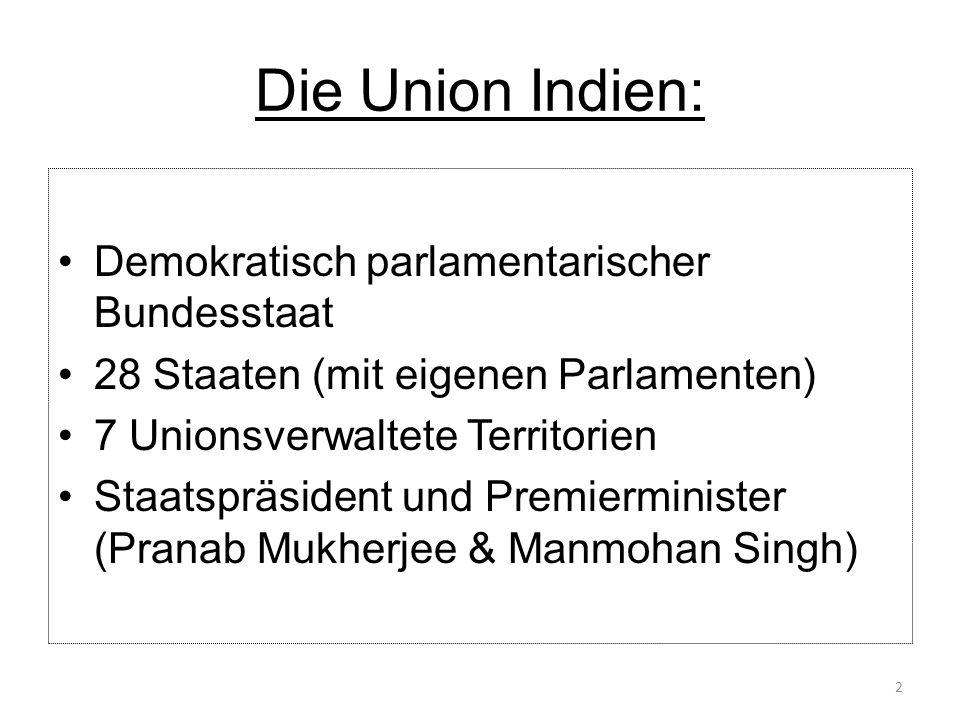 Die Union Indien: Demokratisch parlamentarischer Bundesstaat