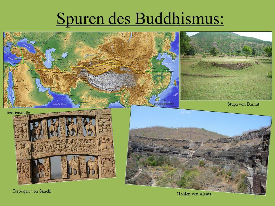 Spuren des Buddhismus: