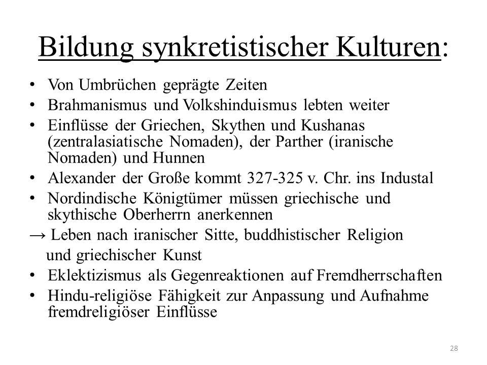Bildung synkretistischer Kulturen:
