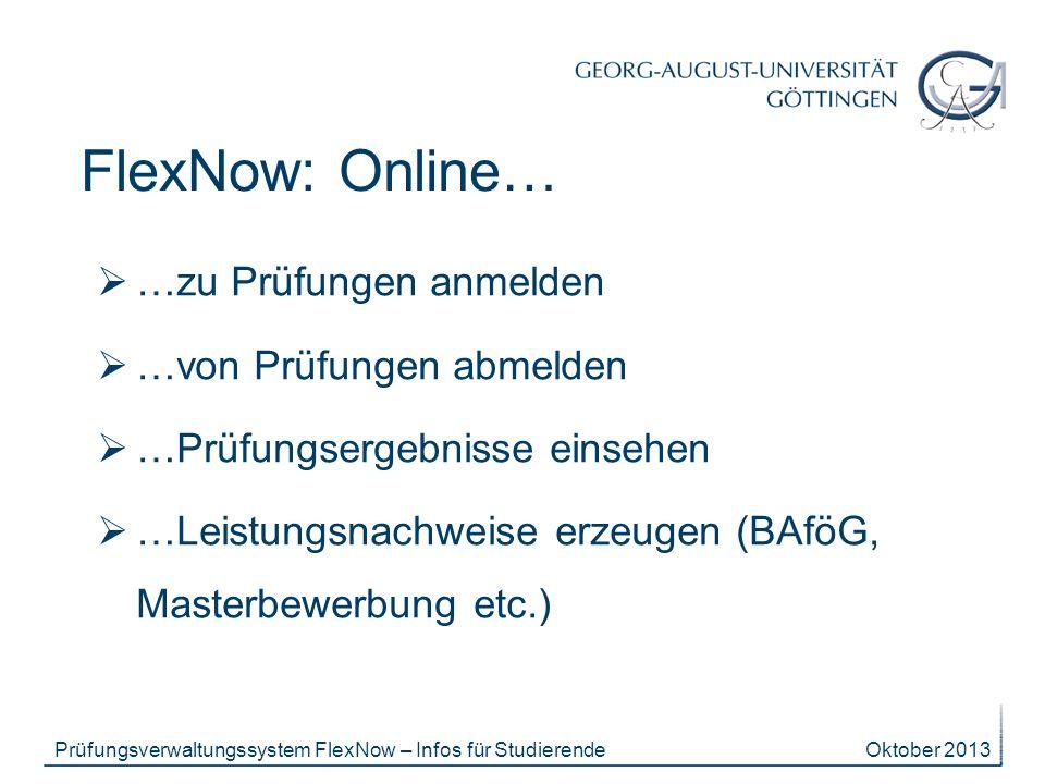 FlexNow: Online… …zu Prüfungen anmelden …von Prüfungen abmelden