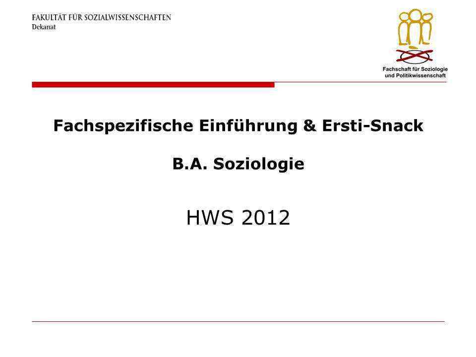 Fachspezifische Einführung & Ersti-Snack B.A. Soziologie