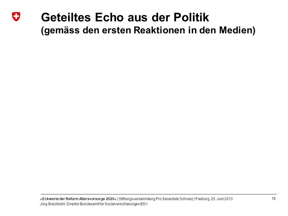 Geteiltes Echo aus der Politik (gemäss den ersten Reaktionen in den Medien)