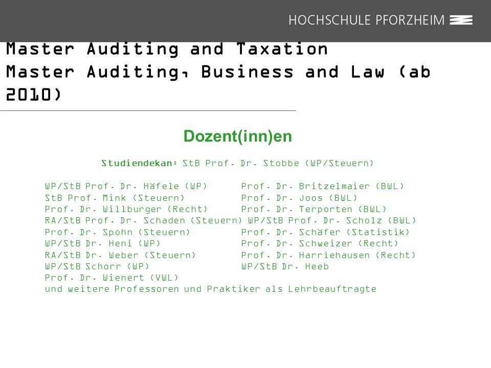 Studiendekan: StB Prof. Dr. Stobbe (WP/Steuern)