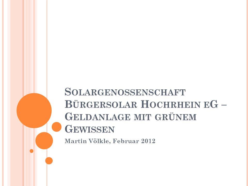Solargenossenschaft Bürgersolar Hochrhein eG –Geldanlage mit grünem Gewissen