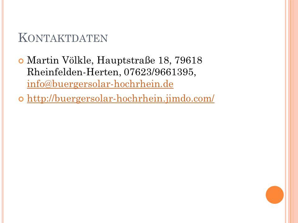 Kontaktdaten Martin Völkle, Hauptstraße 18, 79618 Rheinfelden-Herten, 07623/9661395, info@buergersolar-hochrhein.de.