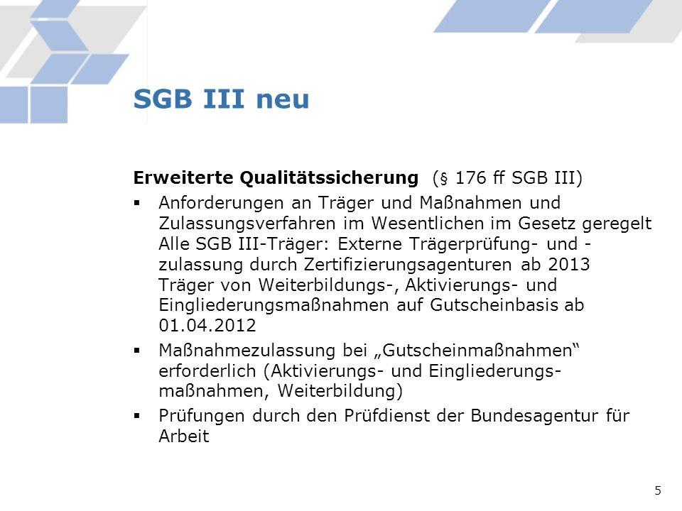 SGB III neu Erweiterte Qualitätssicherung (§ 176 ff SGB III)