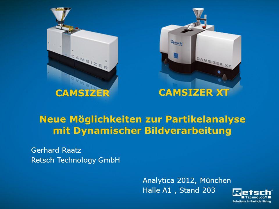 CAMSIZER CAMSIZER XT. Neue Möglichkeiten zur Partikelanalyse mit Dynamischer Bildverarbeitung.
