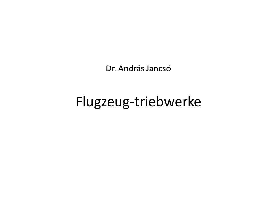 Dr. András Jancsó Flugzeug-triebwerke