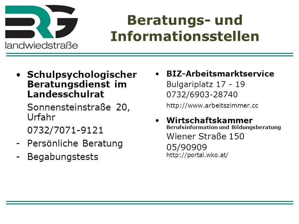Beratungs- und Informationsstellen