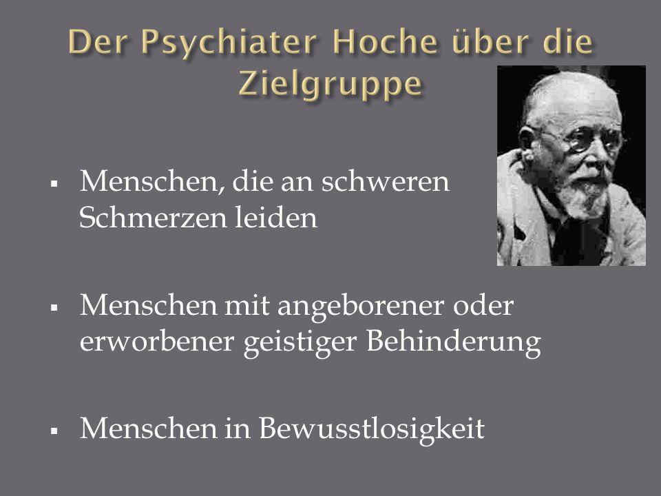 Der Psychiater Hoche über die Zielgruppe