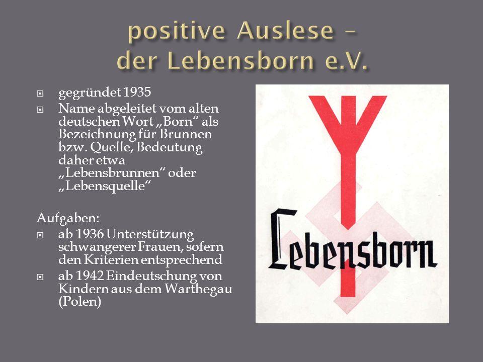 positive Auslese – der Lebensborn e.V.