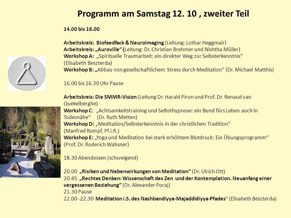 Programm am Samstag 12. 10 , zweiter Teil