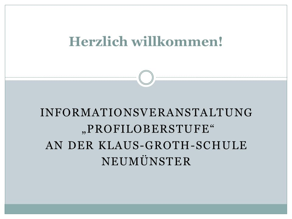 """Herzlich willkommen! InformationsVeranstaltung """"Profiloberstufe"""