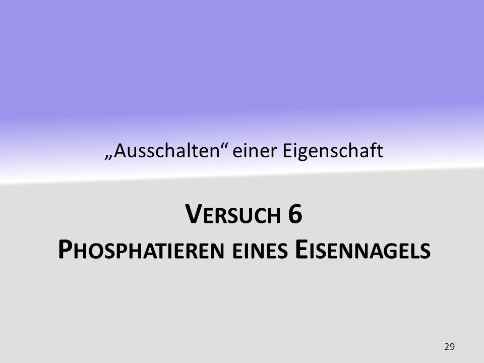Versuch 6 Phosphatieren eines Eisennagels
