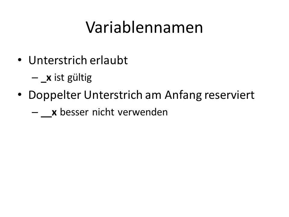 Variablennamen Unterstrich erlaubt