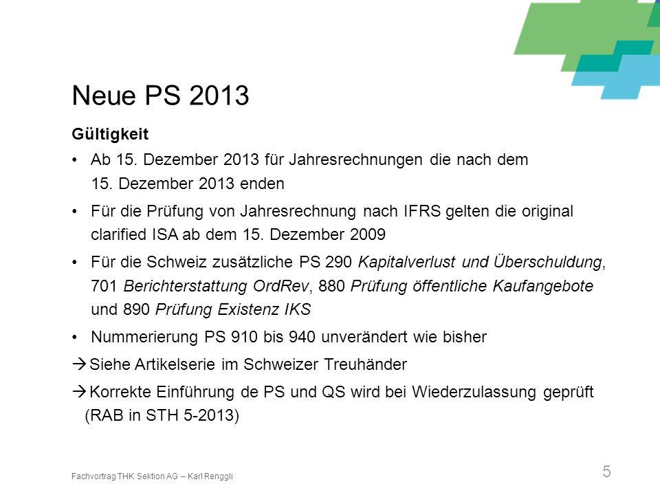 Neue PS 2013 Gültigkeit. Ab 15. Dezember 2013 für Jahresrechnungen die nach dem 15. Dezember 2013 enden.