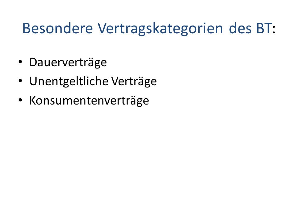 Besondere Vertragskategorien des BT:
