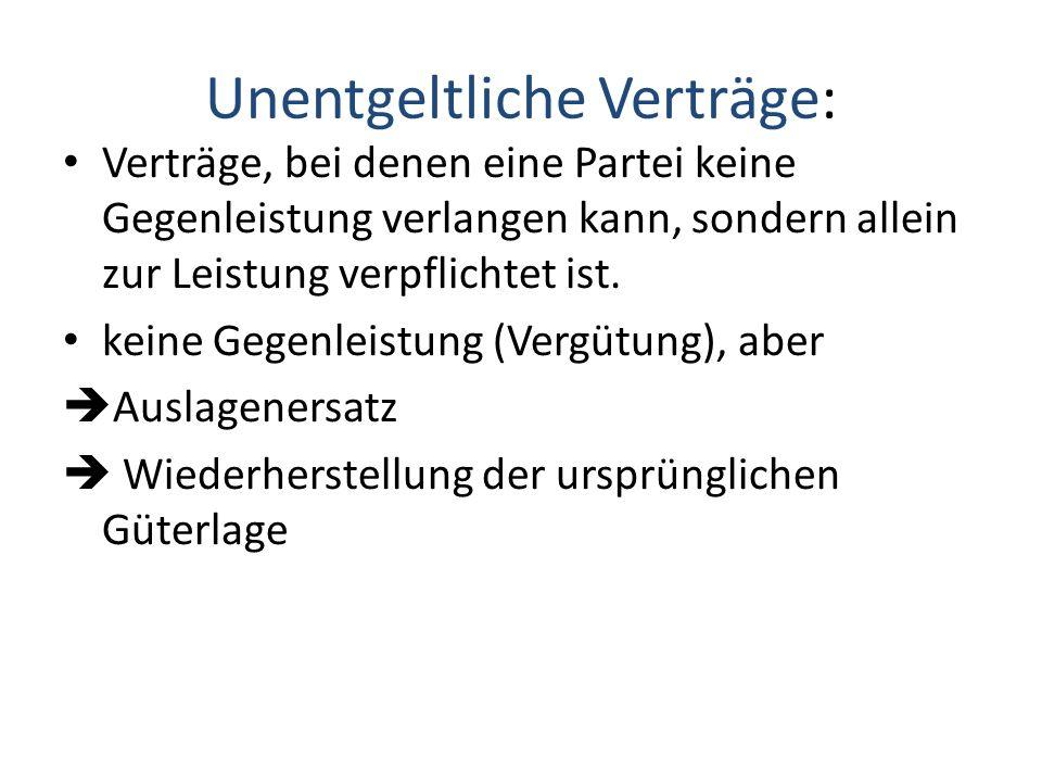 Unentgeltliche Verträge: