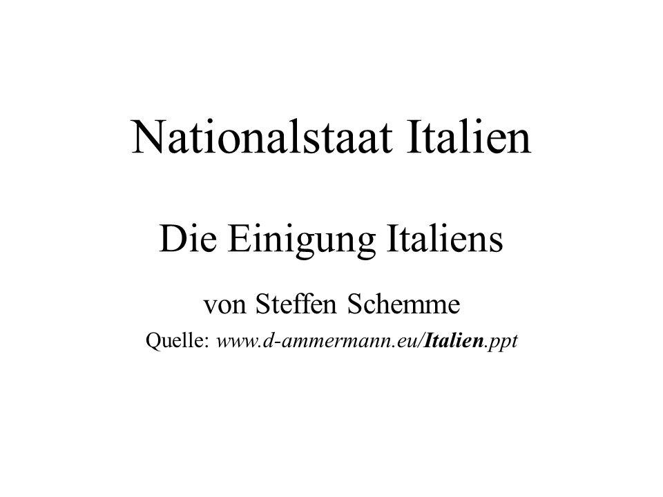 Nationalstaat Italien Die Einigung Italiens