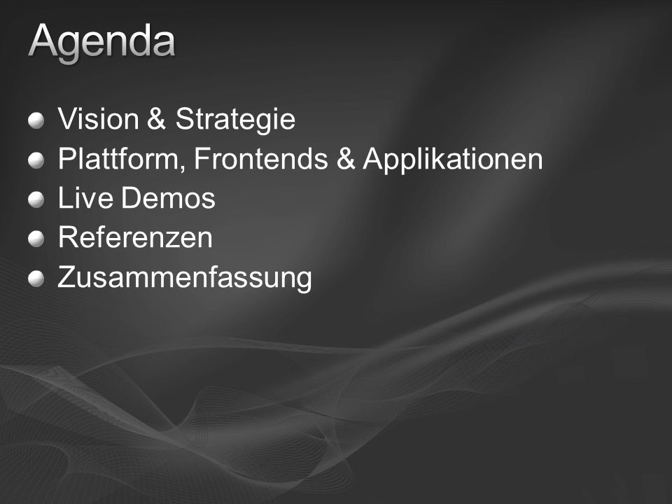 Agenda Vision & Strategie Plattform, Frontends & Applikationen