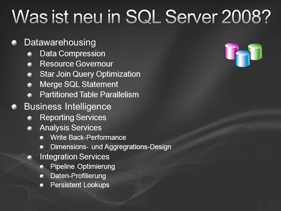 Was ist neu in SQL Server 2008