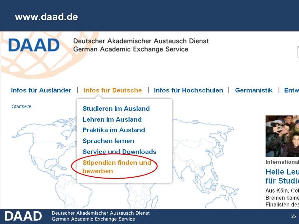 www.daad.de Wo findet man die genauen Informationen zu den einzelnen Individualförderprogrammen: www.daad.de.