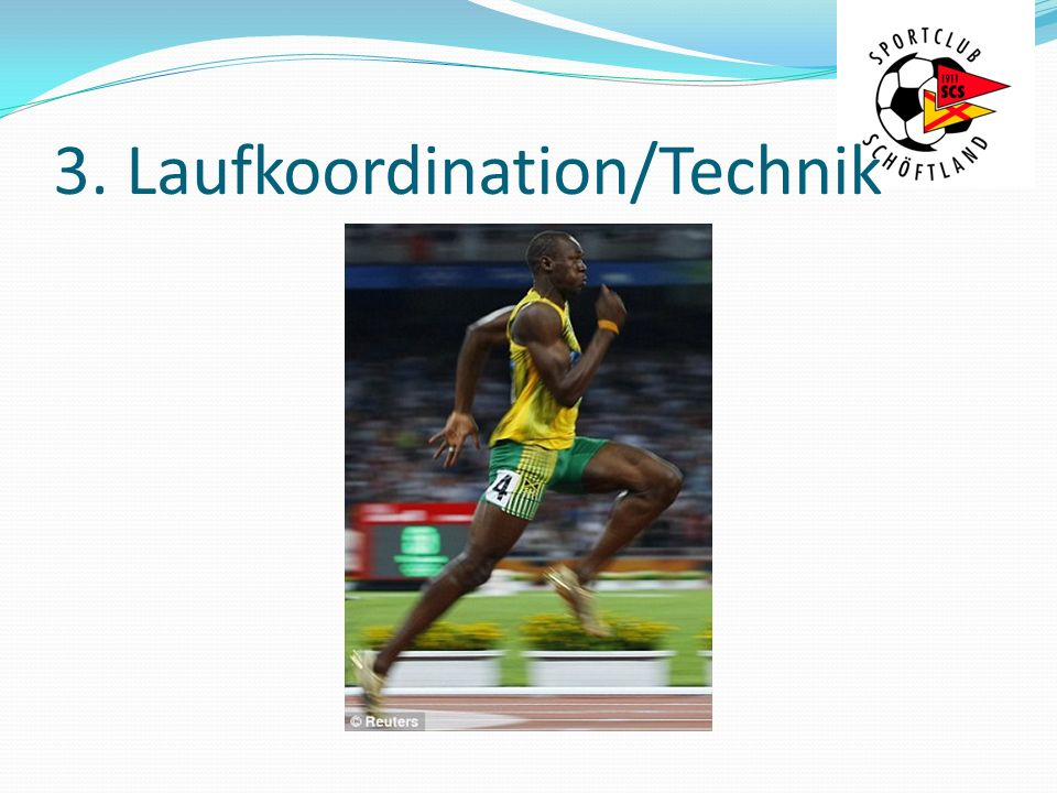 3. Laufkoordination/Technik