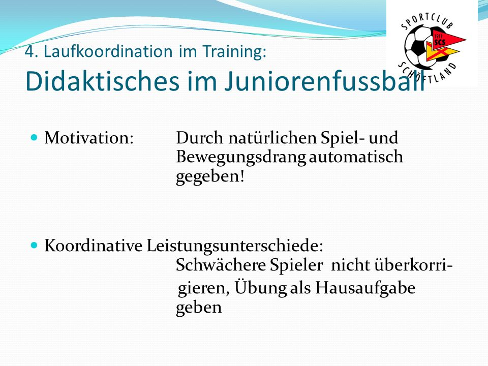 4. Laufkoordination im Training: Didaktisches im Juniorenfussball
