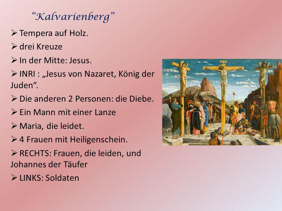 """Kalvarienberg Tempera auf Holz. drei Kreuze. In der Mitte: Jesus. INRI : """"Jesus von Nazaret, König der Juden ."""