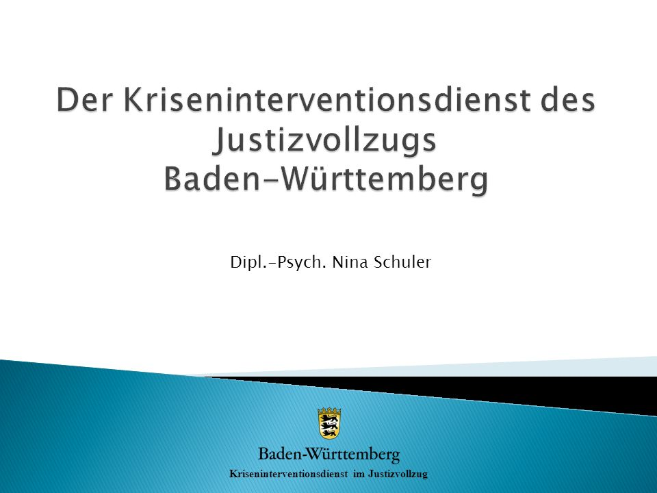 Der Kriseninterventionsdienst des Justizvollzugs Baden-Württemberg