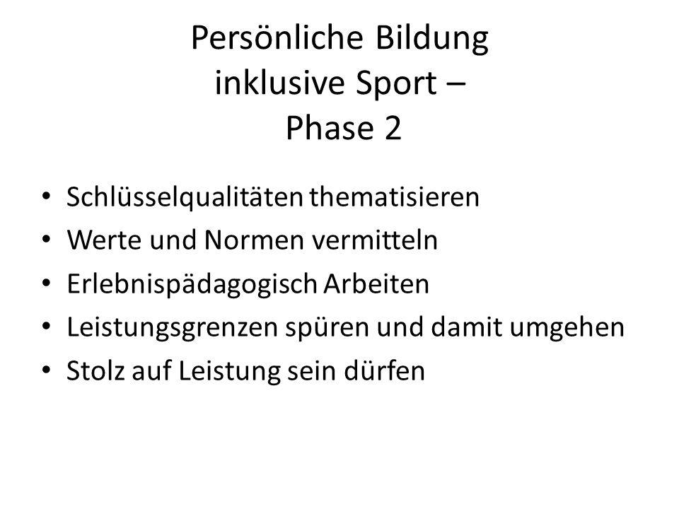 Persönliche Bildung inklusive Sport – Phase 2