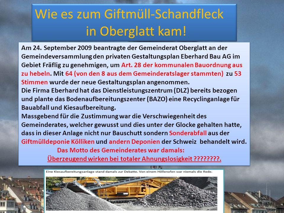 Wie es zum Giftmüll-Schandfleck in Oberglatt kam!